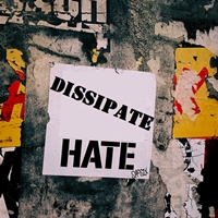 Dissipate hate sign on wall