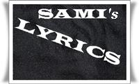 Sami's Lyrics